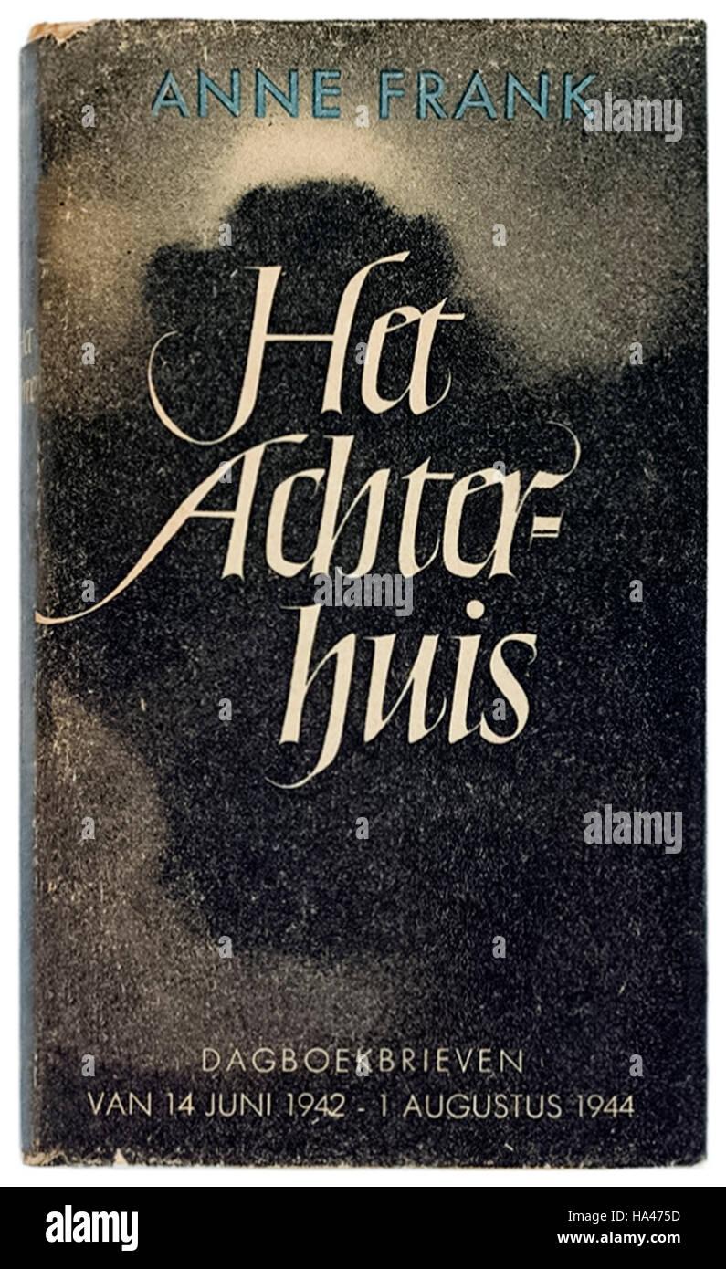 """""""Het Achterhuis. Dagboekbrieven 14 Juni 1942-1 Augustus 1944' (der Anhang: Tagebuchaufzeichnungen 14. Juni 1942 - 1. August 1944) auch bekannt als """"The Diary of a Young Girl"""" von Anne Frank (1929-1945) im Jahre 1947 veröffentlicht. Siehe Beschreibung für mehr Informationen. Stockfoto"""
