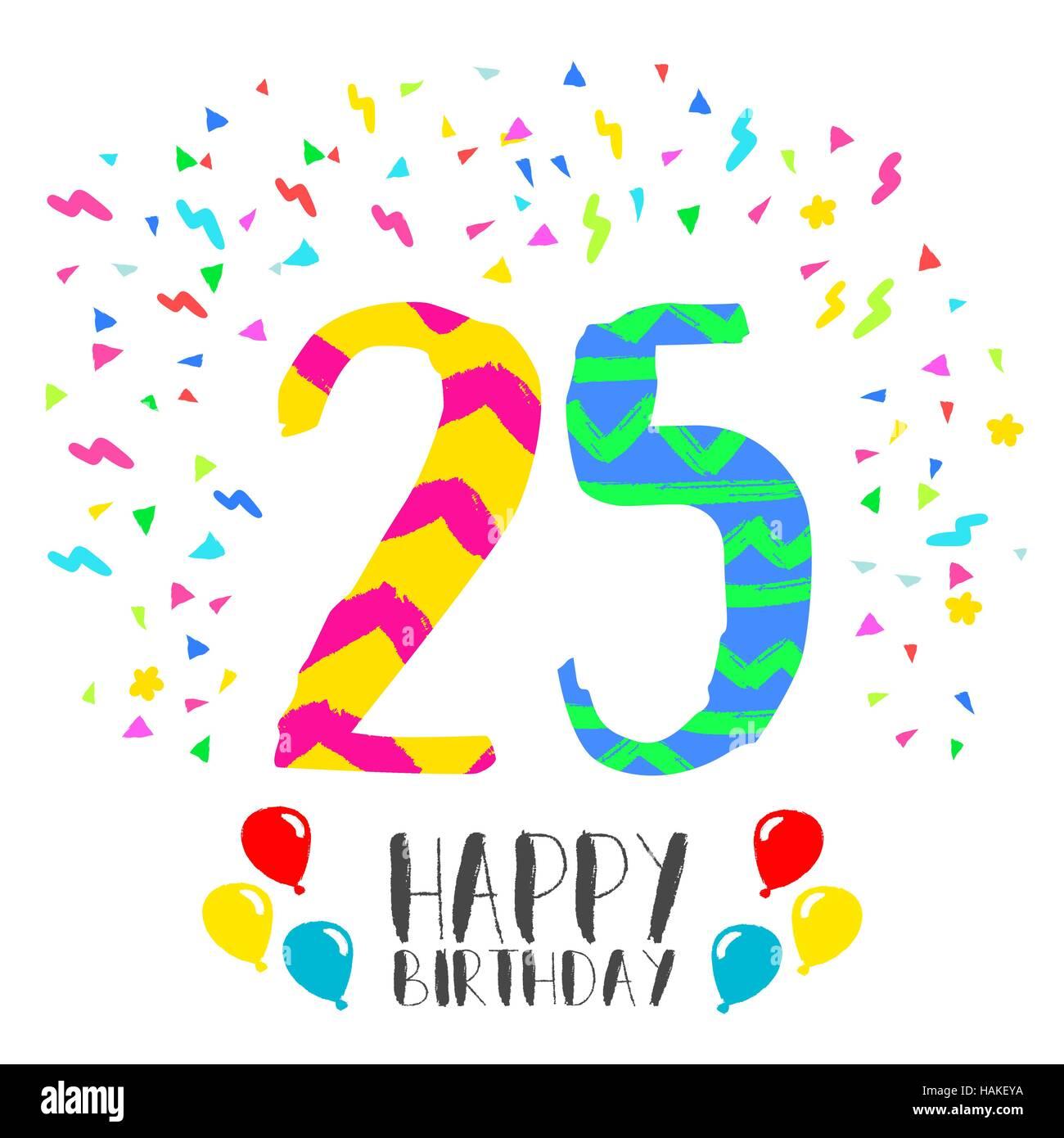 Alles Gute zum Geburtstag Nummer 25, Grußkarte für fünfundzwanzig ...