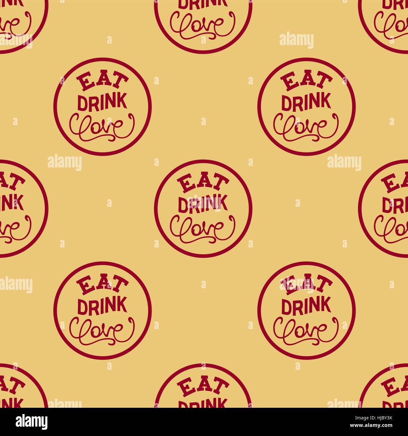 Nahtlose Muster mit Slogan - Essen, Trinken, die Liebe. Kreative Schriftzug Komposition. Vector Illustration Stockbild