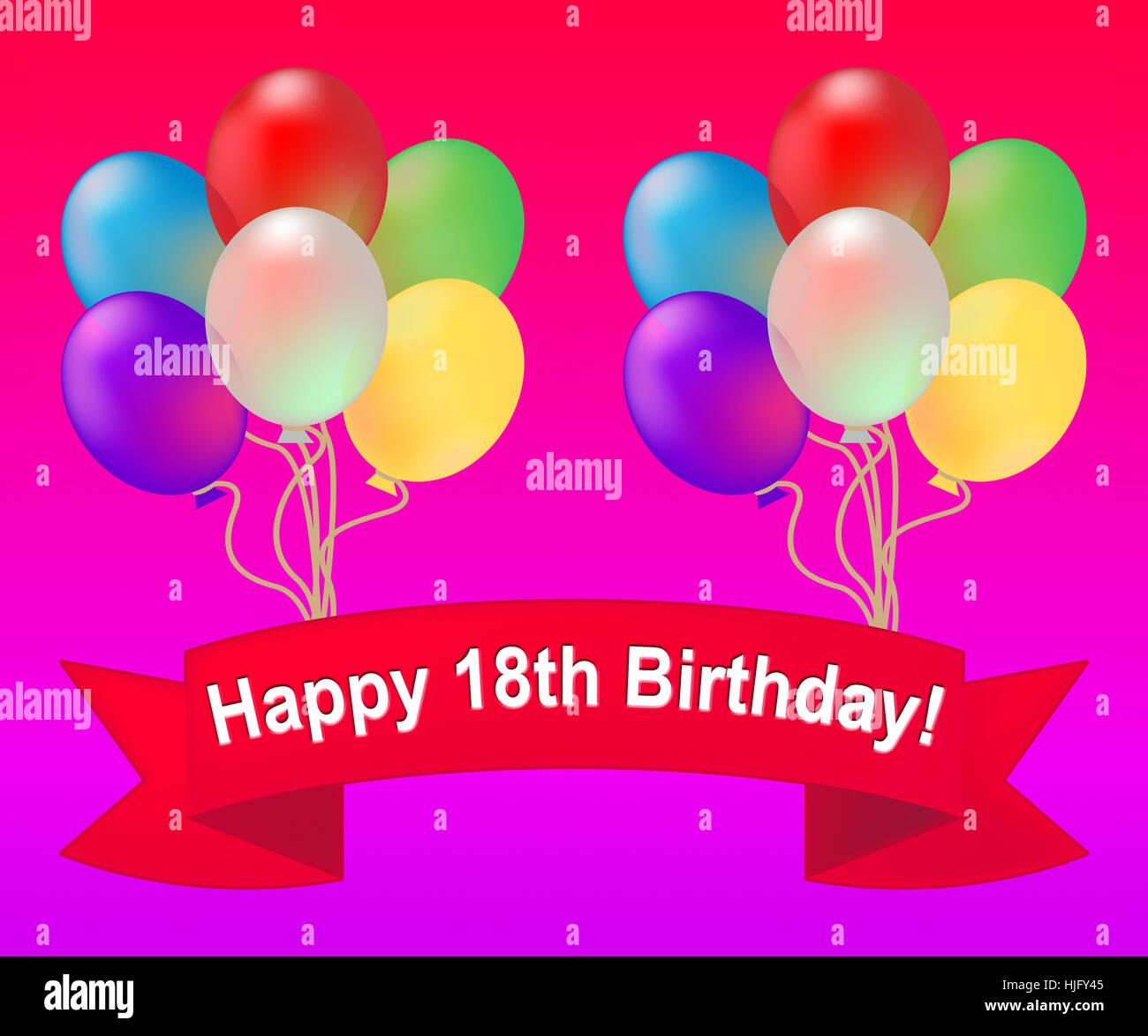 18 Geburtstag Luftballons 18 Party Feier Heißt 3d Illustration