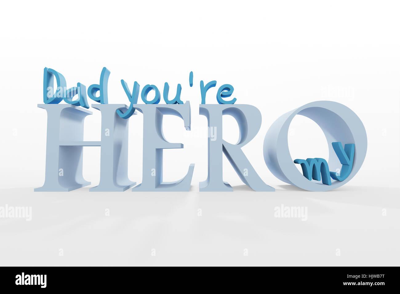 3D-Text Papa, du bist mein Held auf weiß Stockbild