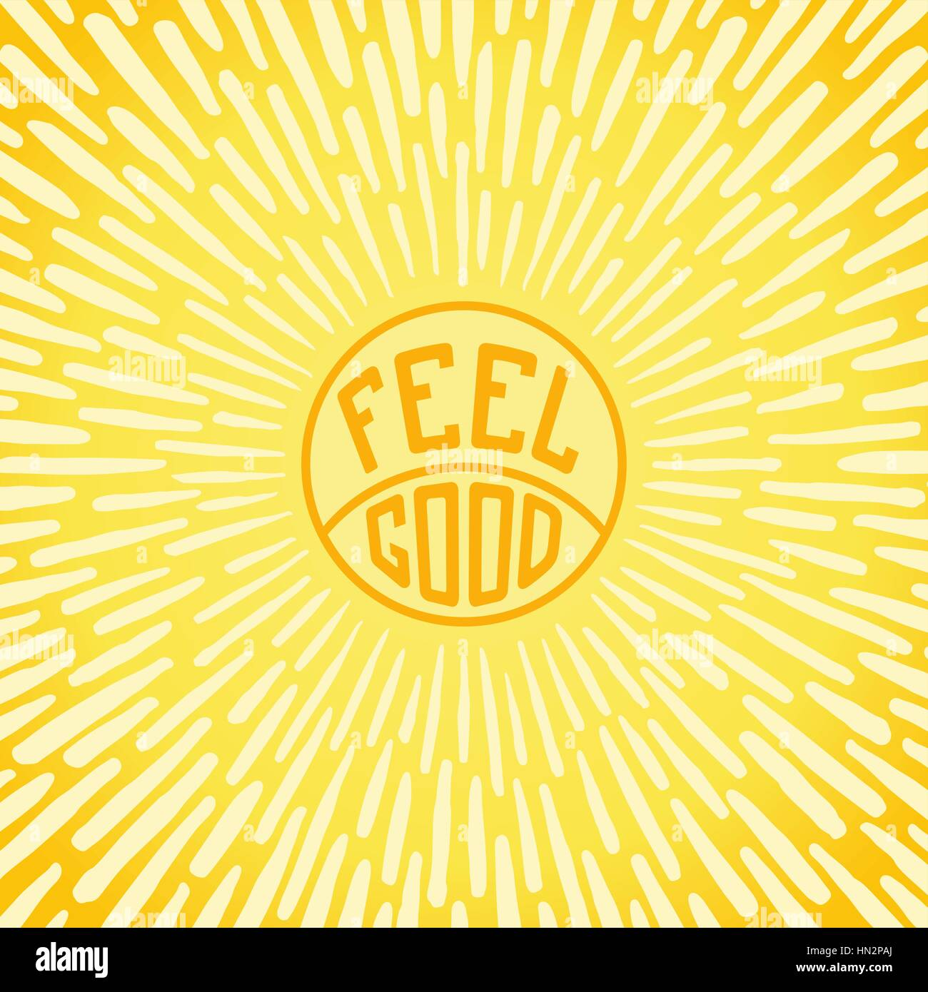 Feel Good. Positive Poster mit radial Sonnenstrahlen. Vektor-illustration Stockbild
