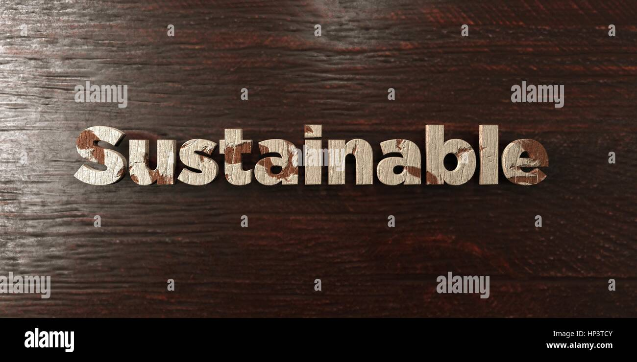 Sustainable - Grunge Holz Schlagzeile auf Ahorn - 3D gerenderten Lizenzgebühren frei Bild. Dieses Bild kann Stockbild