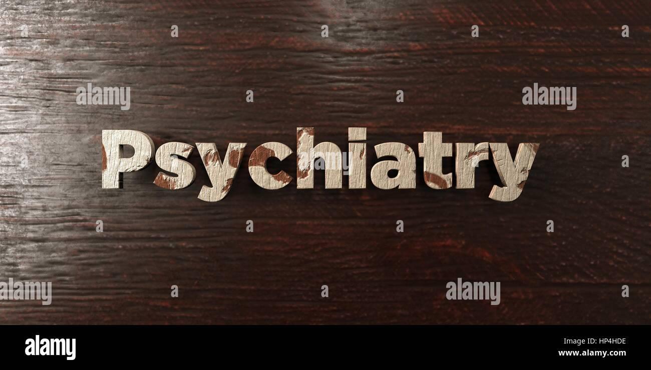 Psychiatrie - Grunge Holz Schlagzeile auf Ahorn - 3D gerenderten Lizenzgebühren frei Bild. Dieses Bild kann Stockbild