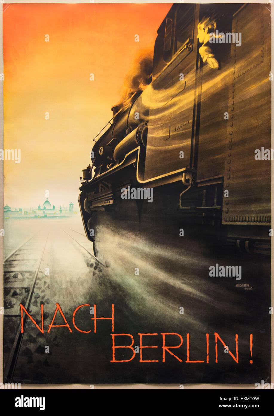 Fritz Rosen (1890 ? 1980), Nach Berlin! Werbeplakat der Deutschen Reichs-Eisenbahn-Gesellschaft, Berlin 1926. Werbeplakat Stockbild