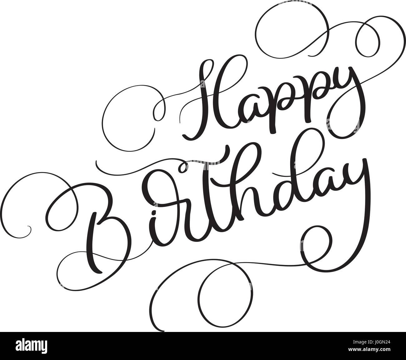 Happy Birthday Vektor Vintage Text Auf Weissem Hintergrund Kalligraphie Schrift Illustration EPS10