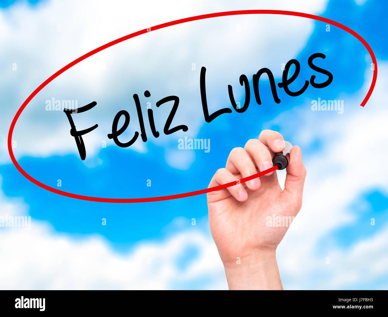 Hand Des Mannes Feliz Lunes Happy Montag In Spanisch Mit Schwarzem