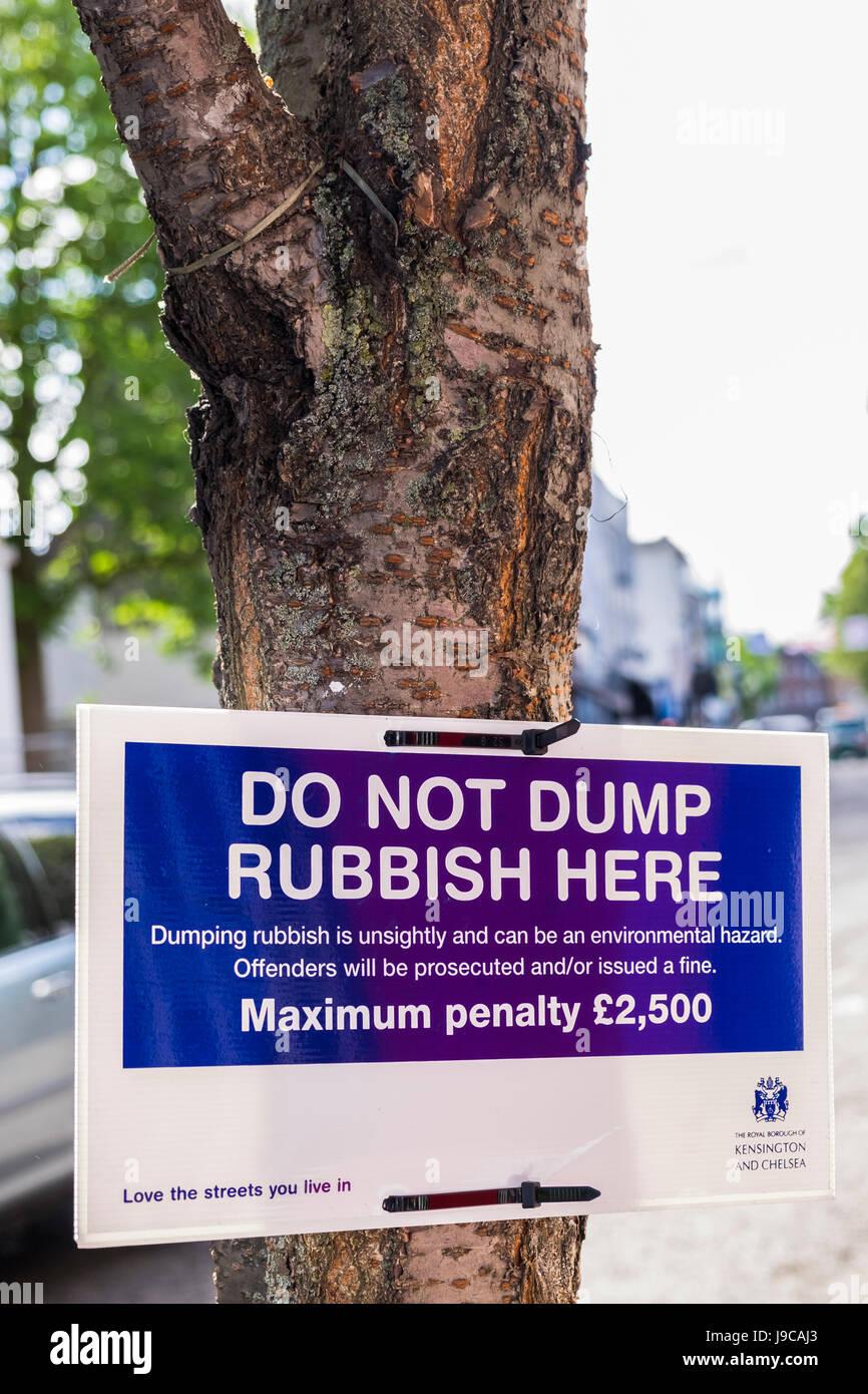 Melde nicht Dump Müll hier Straße Portobello Road, Royal Borough of Kensington & Chelsea, London, Stockbild