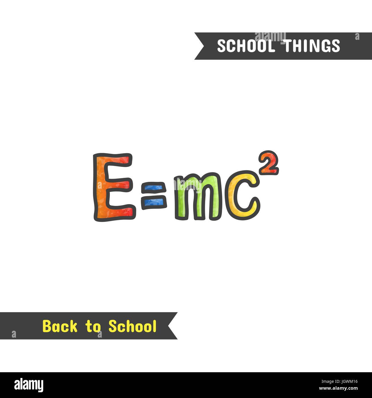 Zurück zu Schule-Versorgungsmaterialien, gezeichnete Handsymbol, isoliert auf weiss cartoon-Stil. Naturwissenschaften. Physik-Symbol, mass-Energy Gleichwertigkeit Formel, e mc2 Stockfoto