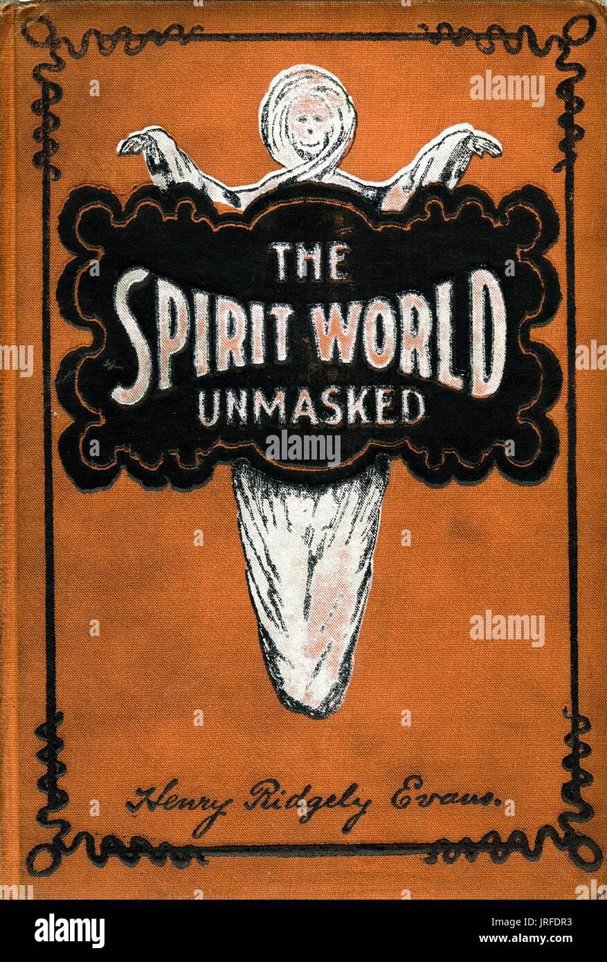 Die geistige Welt demaskiert, okkulte Buch Cover mit einer Abbildung, eines Geistes, seine Arme mit einer schwarzen Wolke, in dem das Buch gedruckt ist, 1900. Stockbild
