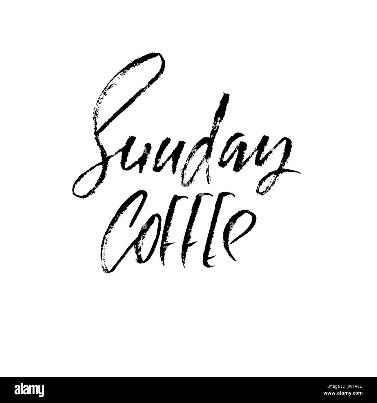Sonntag Kaffee. Moderne trockene Bürste Schriftzug. Kaffee angeboten ...