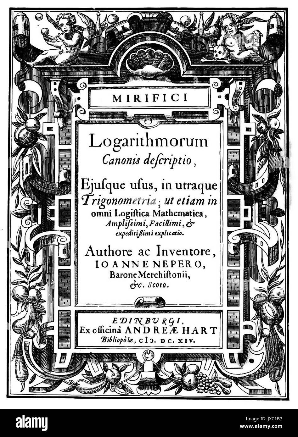 JOHN NAPIER (1550-1617), schottischer Mathematiker. Titel Seite seines 1614 Mirifici logarithmorum canonis descriptio buchen Stockbild