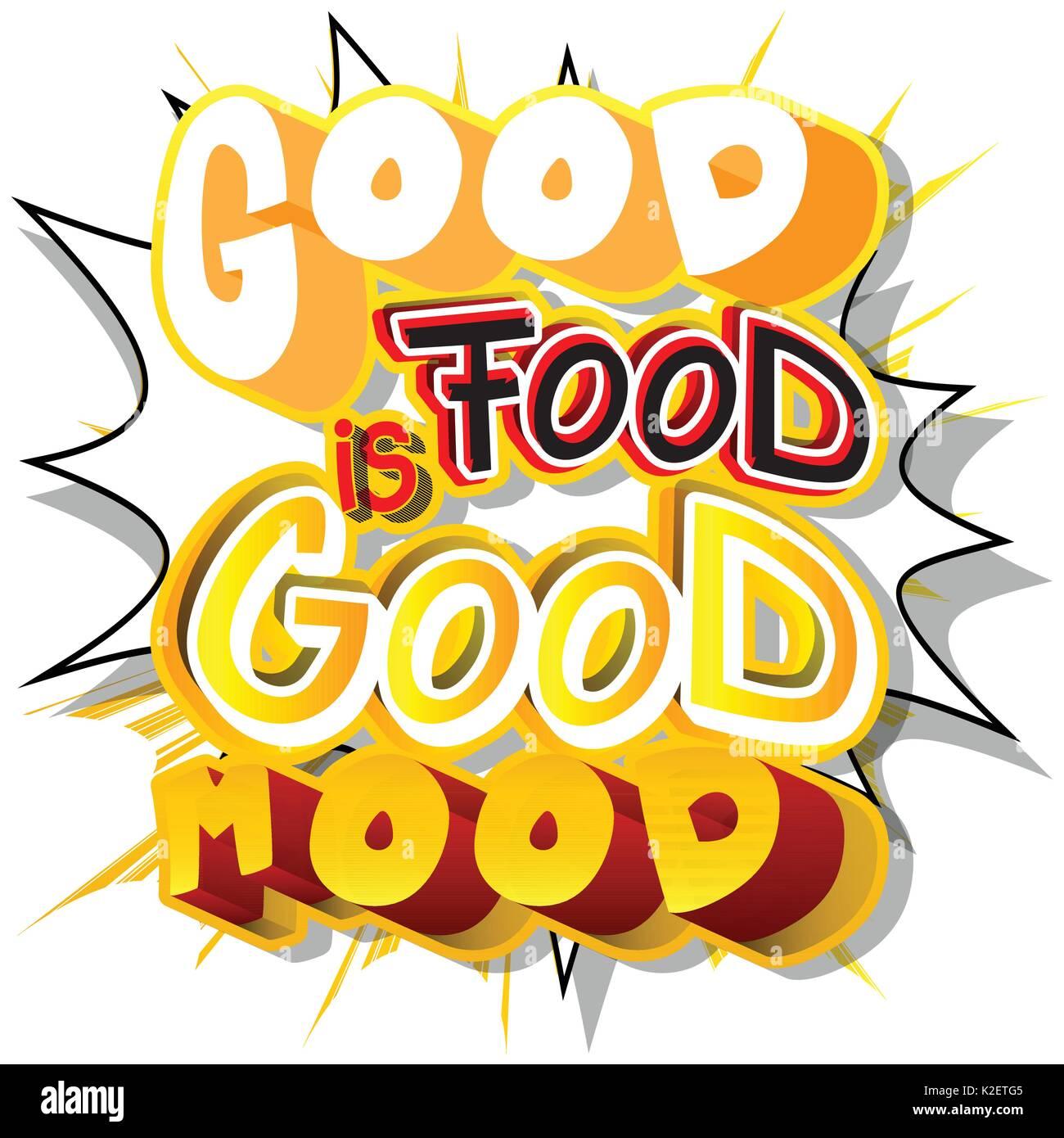 Gutes Essen Ist Gute Laune Vektor Illustrierte Comic Design