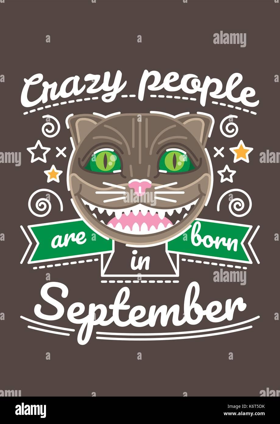 Verruckte Menschen Werden Geboren Im September Geburtstag Als T