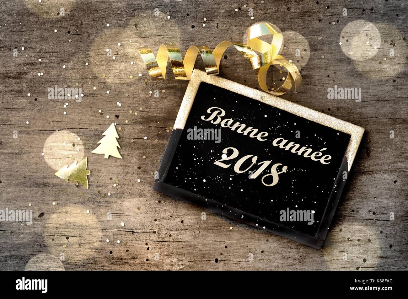 Kleines Schild mit Grüßen ein frohes neues Jahr 2018 auf Französisch ...
