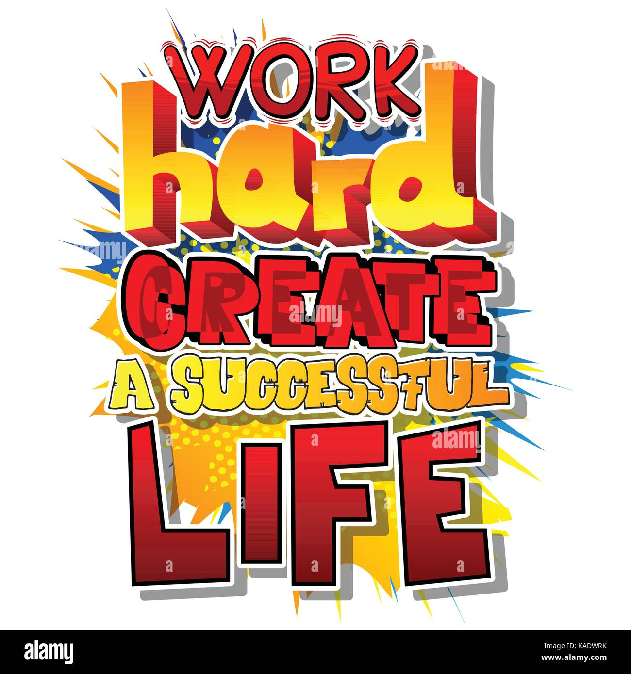 Hart Arbeiten Erstellen Sie Ein Erfolgreiches Leben Vektor