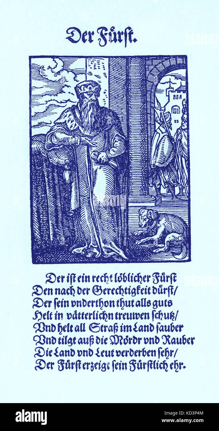 Souveräner Fürst/Furst (feudaler deutscher Herrschertitel) aus dem Buch der Gewerke/das Standebuch (Panoplia omnium illiberalium mechanicarum...), Sammlung von Holzschnitten von Jost Amman (13. Juni 1539 -17. März 1591), 1568 mit begleitendem Reim von Hans Sachs (5. November 1494 - 19. Januar 1576) Stockfoto