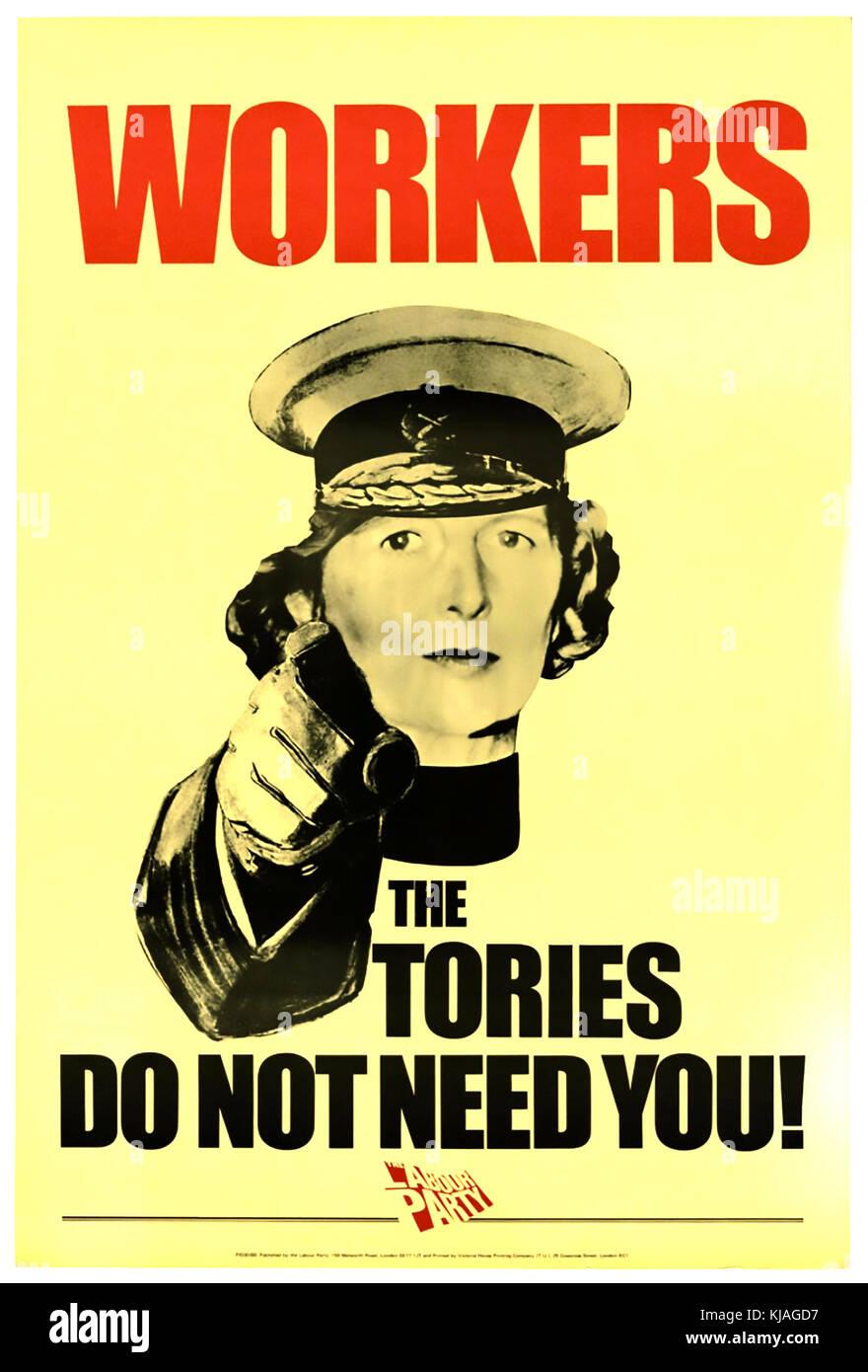 Arbeiter DIE TORIES BRAUCHEN SIE NICHT - 1980 Labour-Party-Poster mit Margaret Thatcher, die als Lord Kitchener Stockfoto