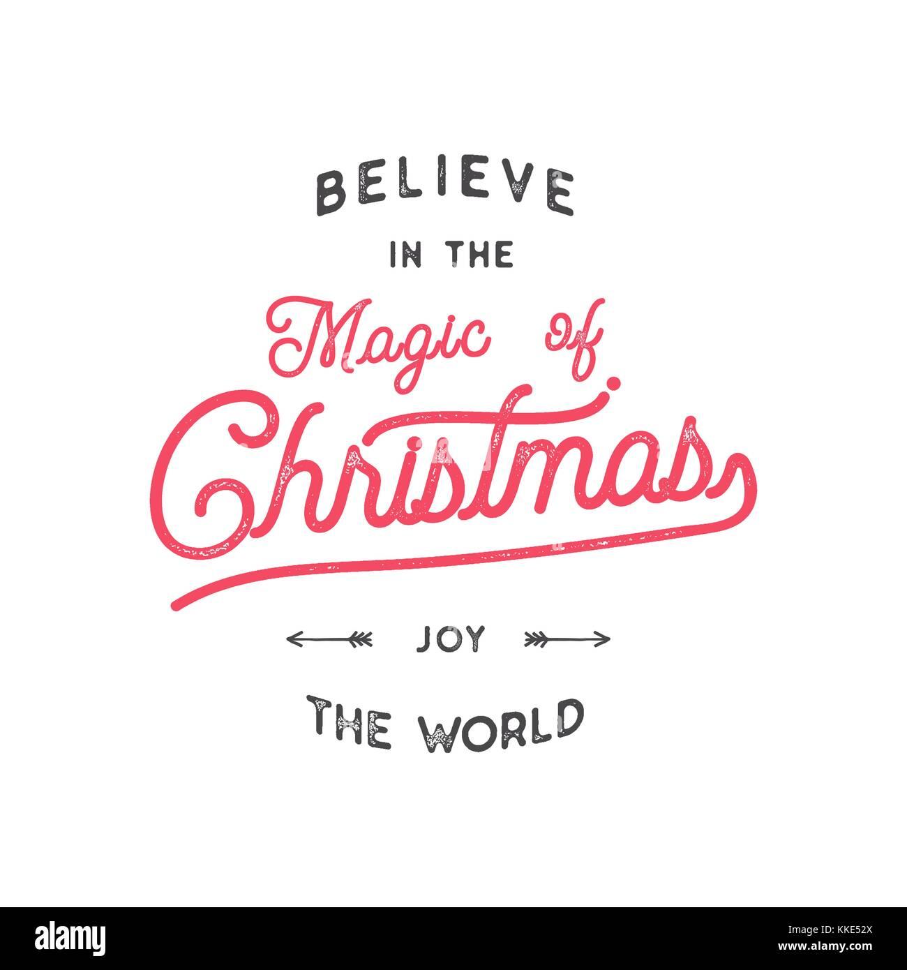 Weihnachten Typografie Zitat Design. Glauben an Weihnachten Magie ...