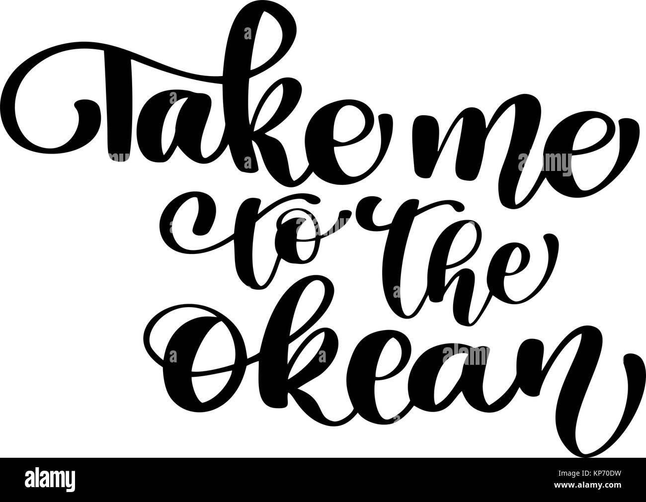 Mich Zu Den Okean Text Von Hand Gezeichnet Sommer Schriftzug