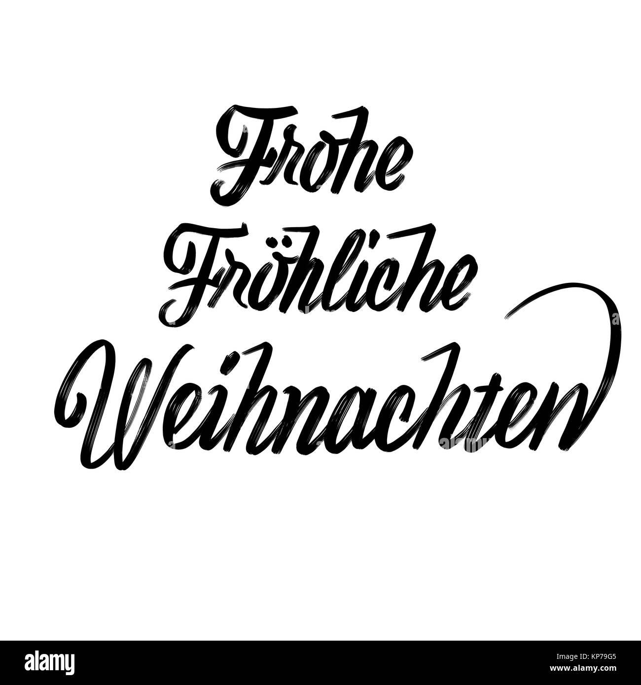 Fröhliche frohe Weihnachten Schrift in deutscher Sprache ...