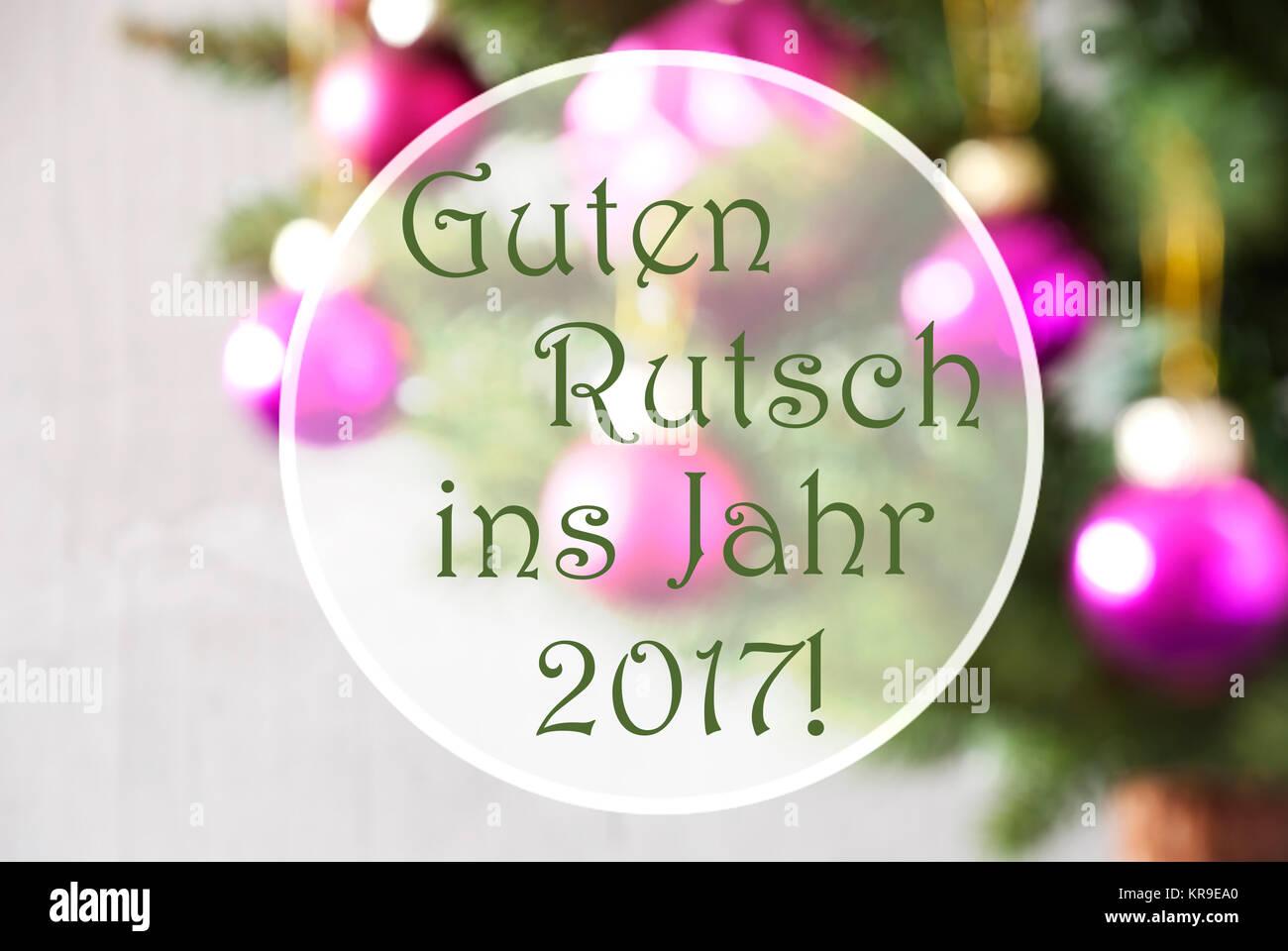 Deutsche Text Guten Rutsch ins Jahr 2017 bedeutet ein Frohes Neues ...