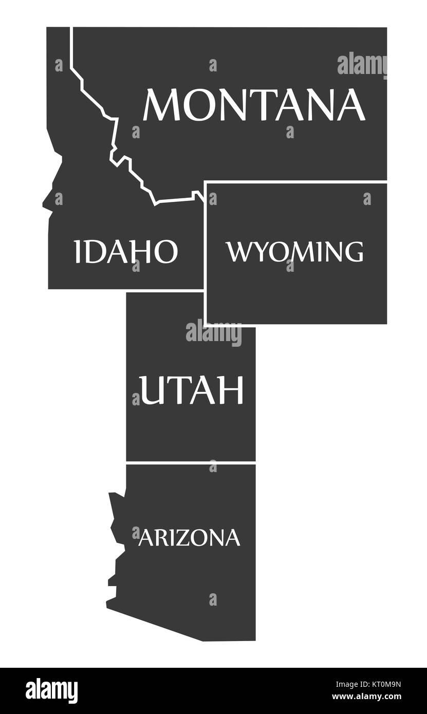 Montana - Idaho - Wyoming - Utah - Arizona Map beschriftet Schwarz ...