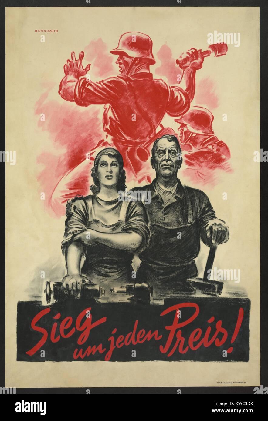 Sieg um jeden Preis! Sieg um jeden Preis! 1942 deutschen Weltkrieg 2 Poster mit zwei zivile Zwangsarbeiter vor dem Stockbild