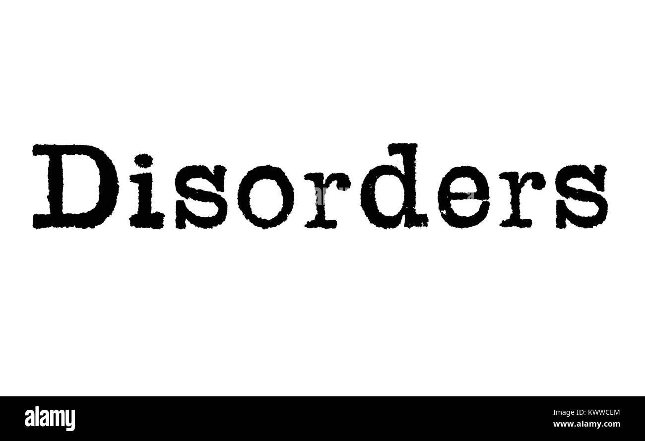 Das Wort 'Disorders' von einer Schreibmaschine auf weißem Hintergrund Stockbild