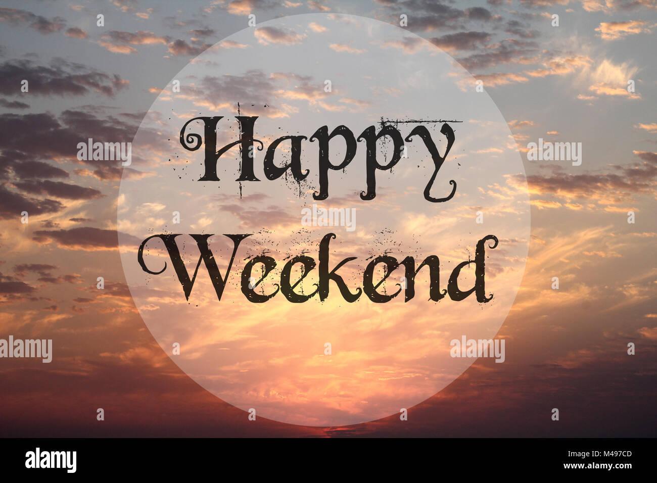Happy Weekend Reisen