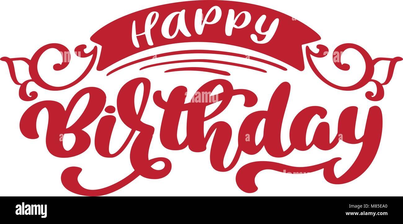 Happy Birthday Hand Gezeichnet Text Phrase Kalligraphie Schrift Wort Grafik Vintage Kunst Fur Poster Und Grusskarten Gestalten Kalligrafische Zitat In Gr