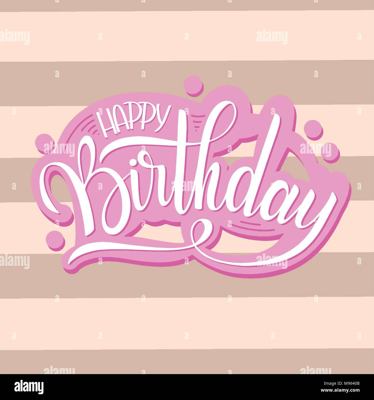 Happy Birthday Schriftzug Urlaub Text Und Dekorationen Grusskarten Poster