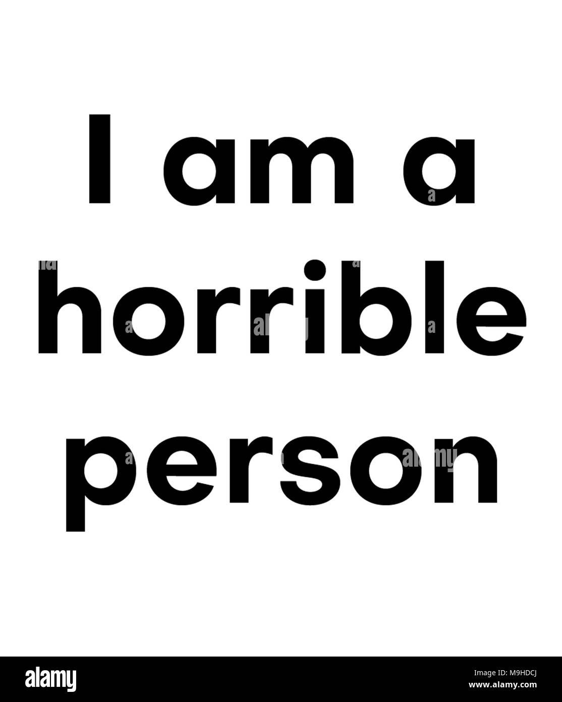Ich bin eine schreckliche Person Stockbild
