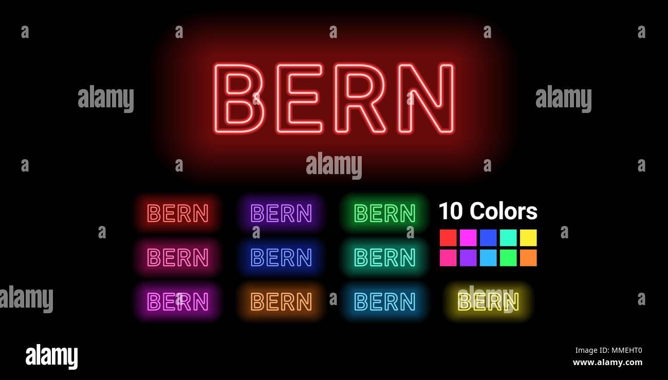 Neon Name der Stadt Bern. Vector Illustration von Bern Inschrift aus Neon auf dem dunklen Hintergrund skizziert, mit Hintergrundbeleuchtung. Satz von verschiedenen c Stock Vektor