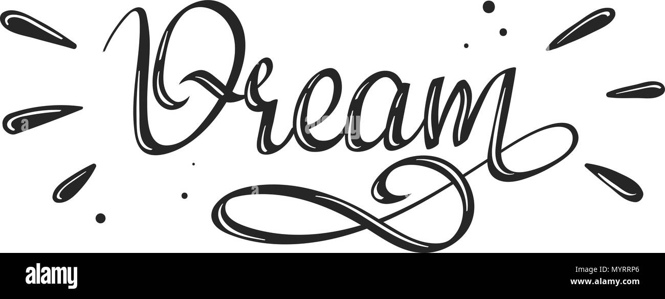 Dream-Schriftzug Kalligraphie. Hand dekorative Wort für ...