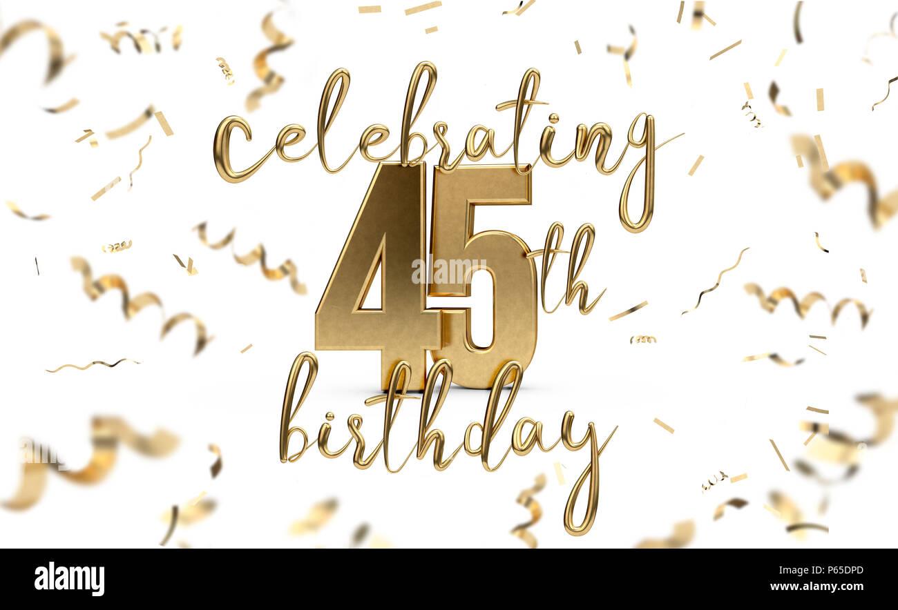 Feiern 45 Geburtstag Gold Grusskarte Mit Konfetti 3d Rendering