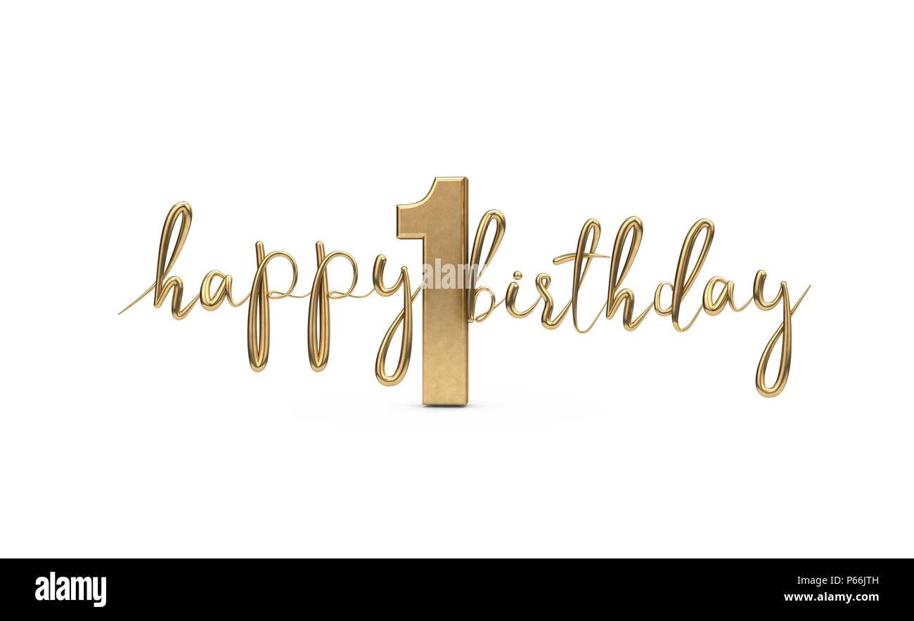 Glucklich 1 Geburtstag Gold Gruss Hintergrund 3d Rendering
