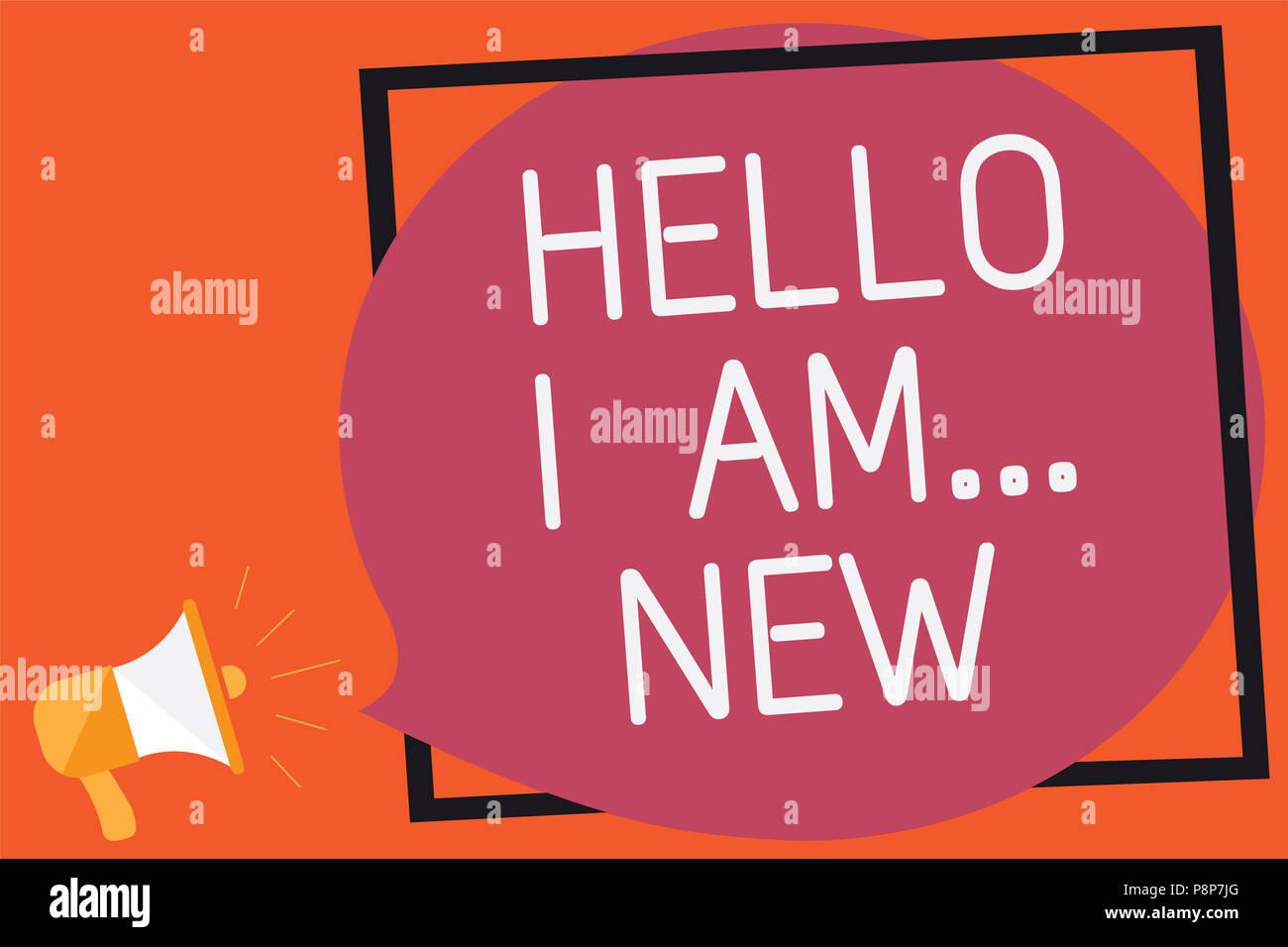 Konzeptionelle Hand schreiben angezeigt Hallo ich bin.. Neue ...
