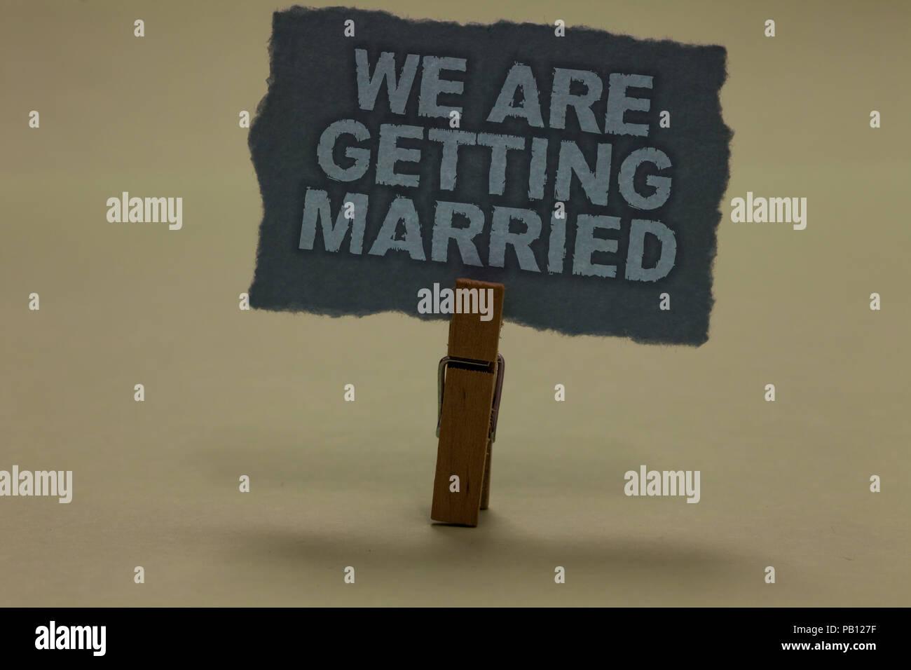 Handschrift Text Schreiben Wir Heiraten Begriff Sinne Verlobung