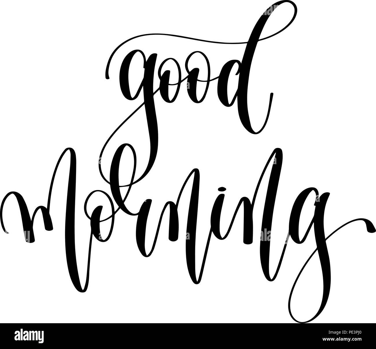 Guten Morgen Schwarze Und Weiße Hand Beschriftung