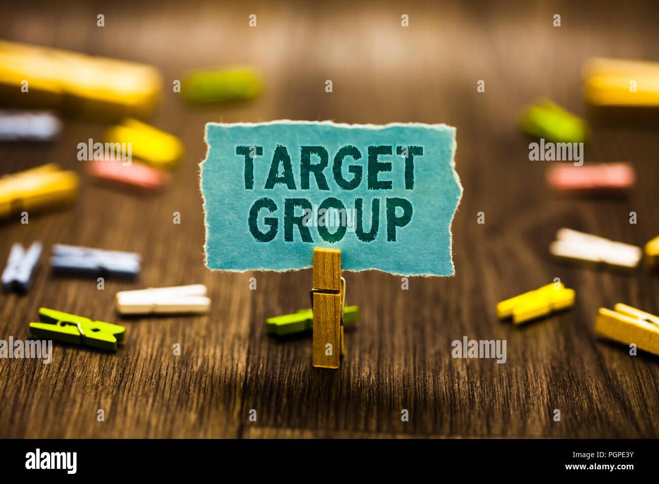 Wort Schreiben Text Zielgruppe Business Konzept Für Besondere