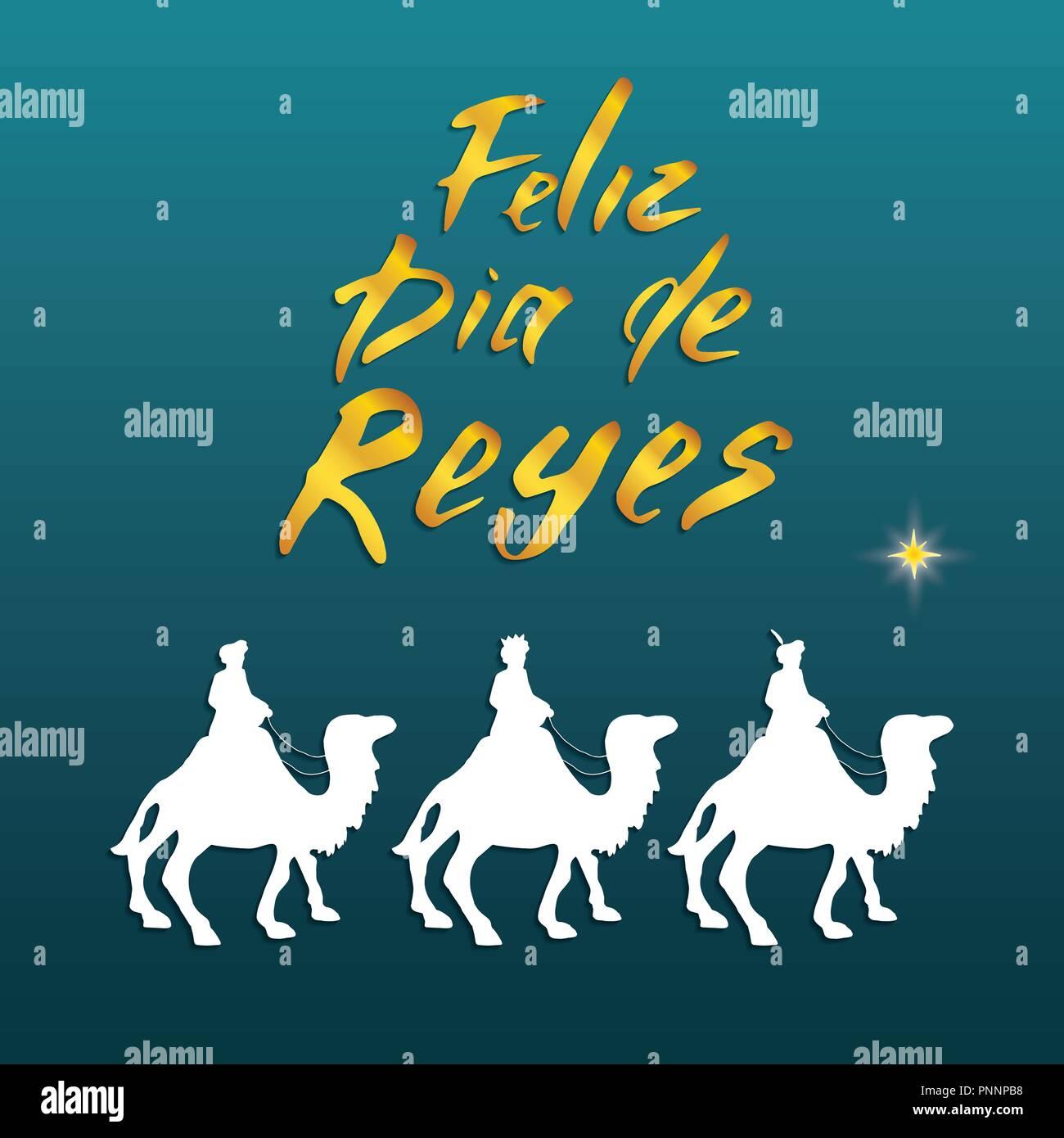 Feliz Dia De Reyes Glücklichen Tag Der Könige Kalligraphische