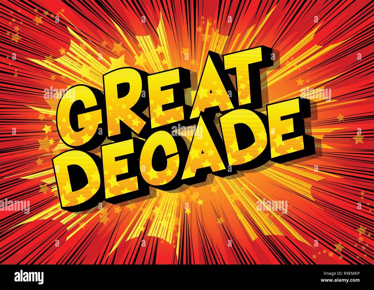 Jahrzehnt - Vektor illustrierte Comic Stil Phrase auf abstrakten Hintergrund. Stockbild