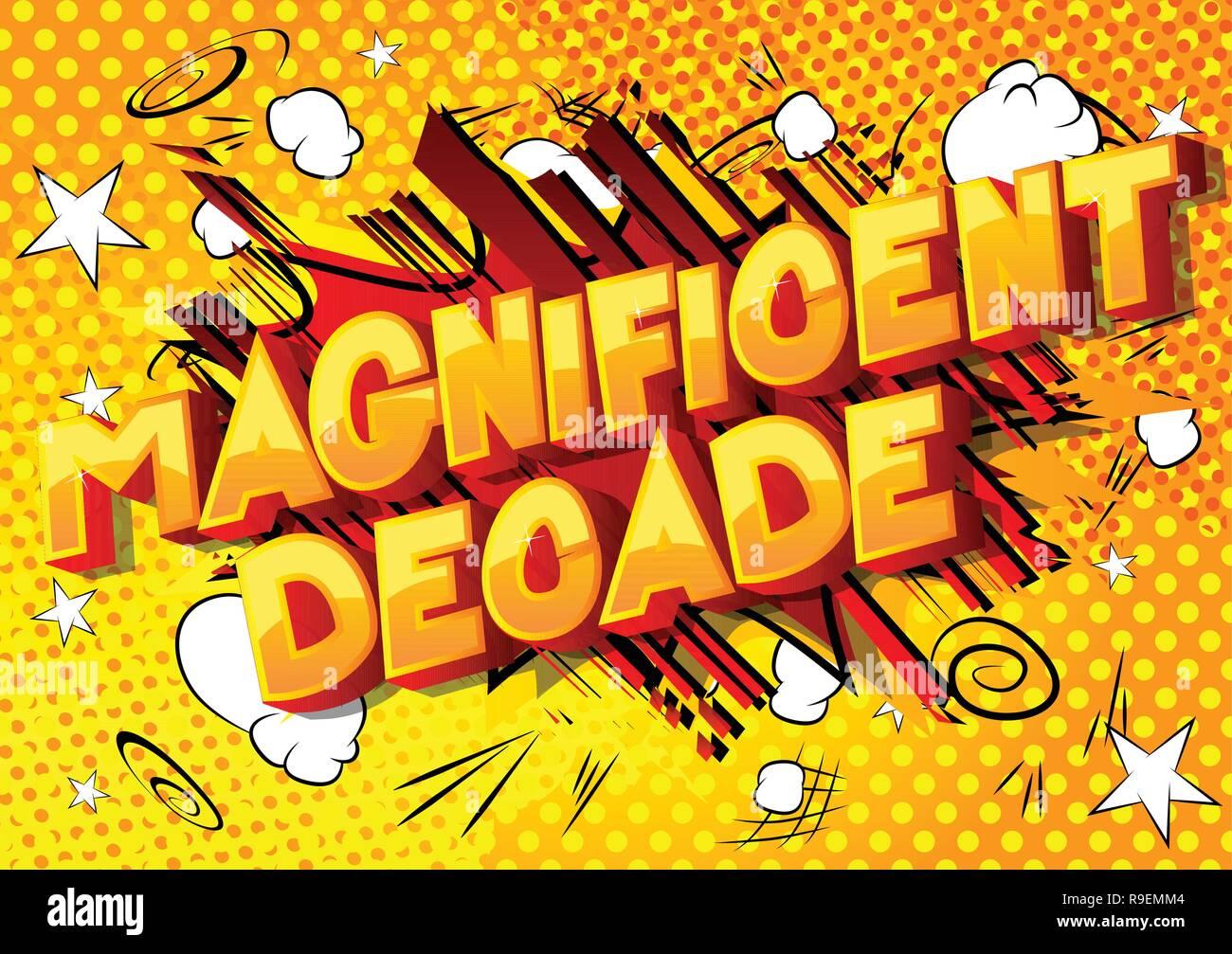 Herrliche Dekade - Vektor illustrierte Comic Stil Phrase auf abstrakten Hintergrund. Stockbild