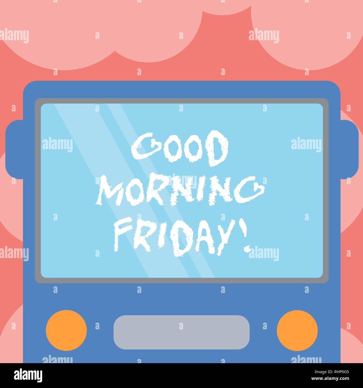 Schreiben Hinweis Angezeigt Guten Morgen Freitag Business
