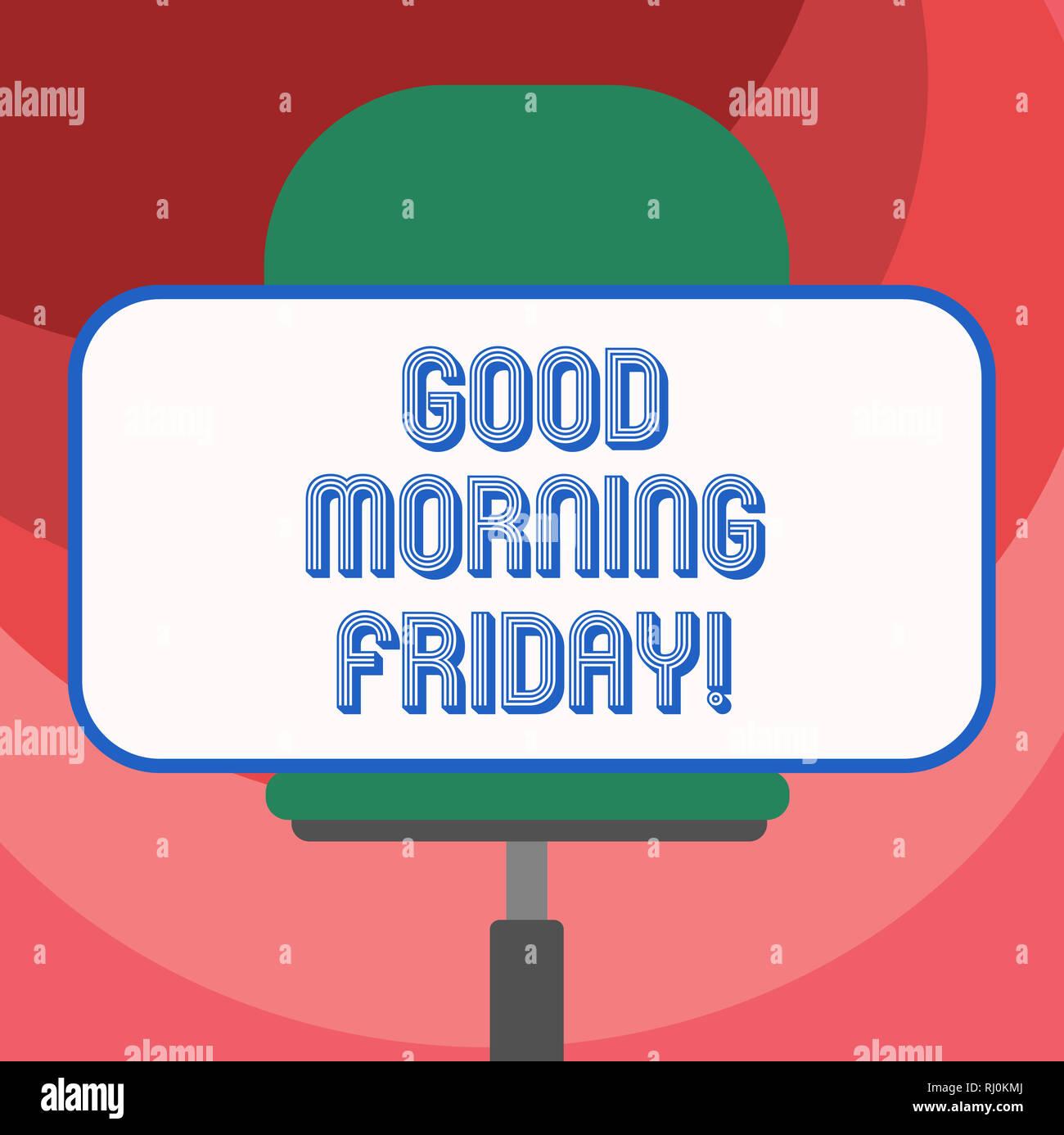 Text Zeichen Angezeigt Guten Morgen Freitag Konzeptionelle
