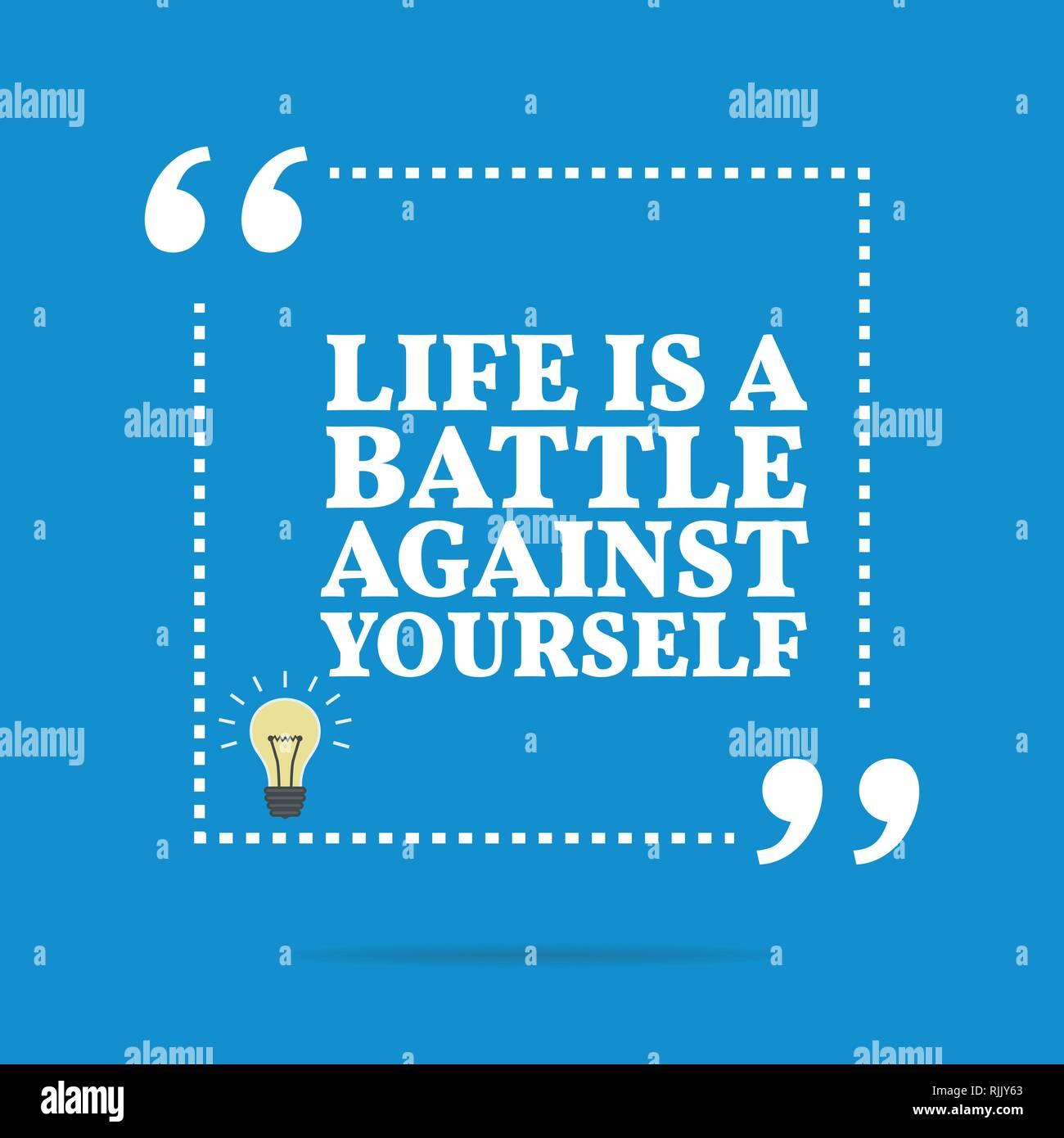 Inspirierend Motivierend Zitat Das Leben Ist Ein Kampf