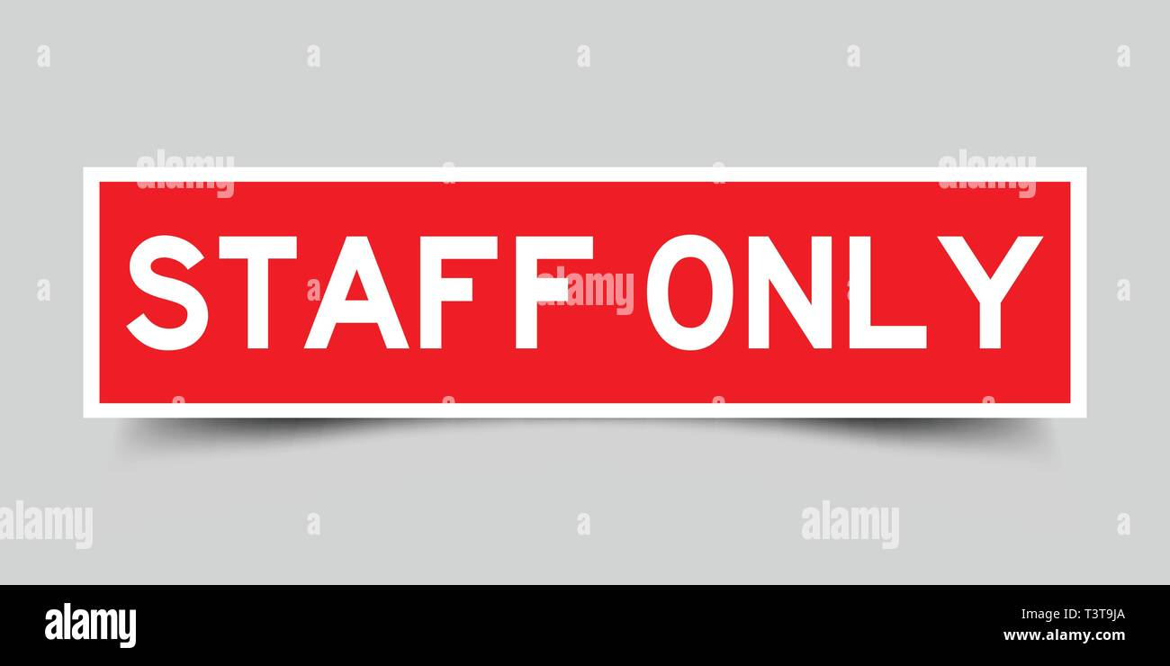 Red Staff Only No Entry Stockfotos Red Staff Only No Entry