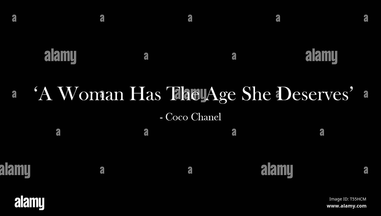 Chanel zitat alter frau coco Schöne Zitate