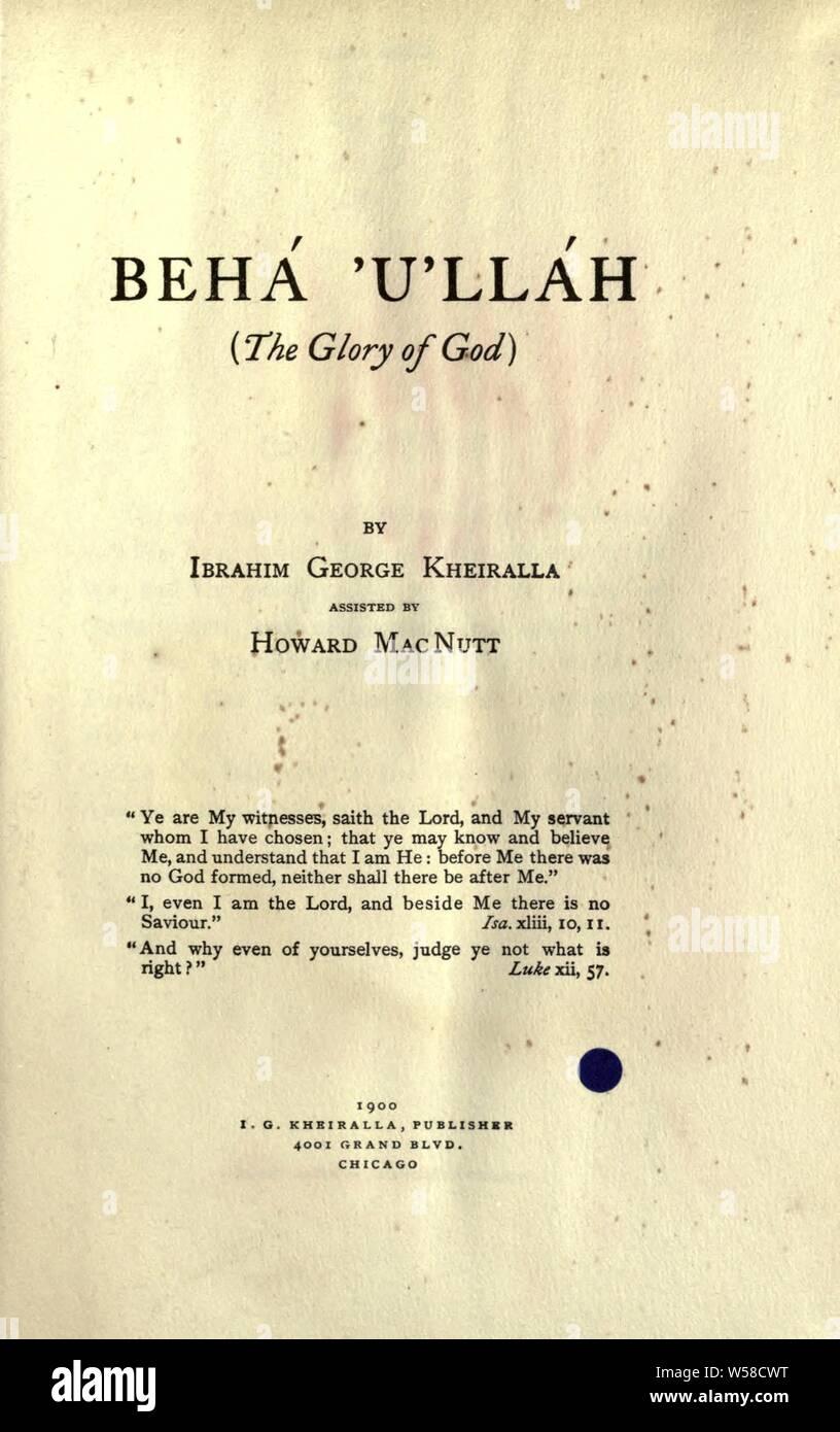 Behá'u'lláh (die Herrlichkeit Gottes): Kheiralla, Ibrahim George, 1849 Stockfoto